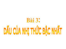 dau_cua_nhi_thuc_bac_nhat